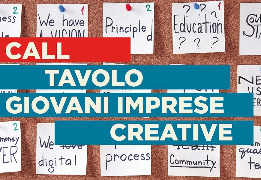 CALL Tavolo Giovani Imprese Creative slideshow